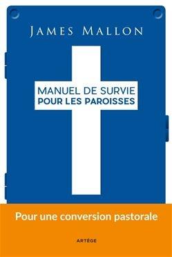 manuel de survie pour les paroisses James Mallon