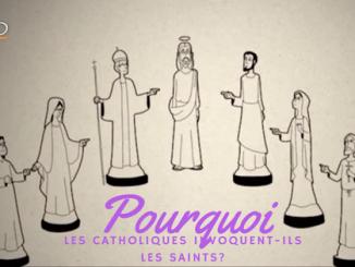 pourquoi les catholiques invoquent-ils les saints