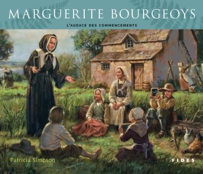 Biographie de Marguerite Bourgeoys